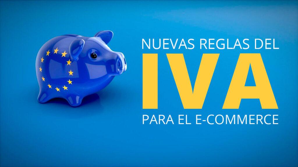 Nuevo IVA para el e-commerce en la UE
