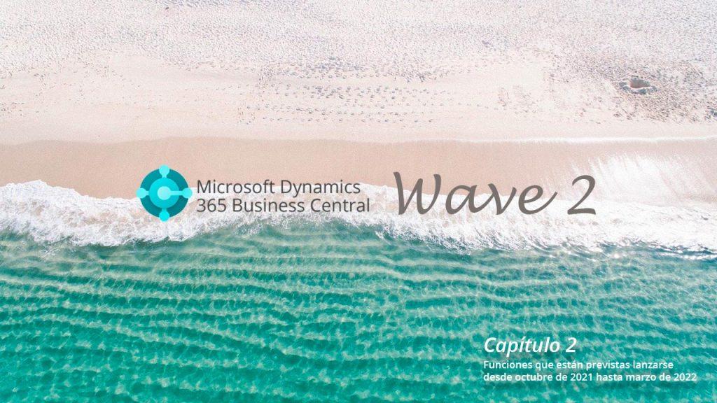 Novedades 365 Business Central: Wave 2. Capítulo 2